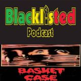 Blacklisted Podcast Episode 148