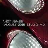 Andy James - August 2016 Studio Mix