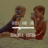Greek & Chic Summer edition (2019)