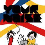 01 - Your Noise - Internet