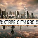 MIXTAPE CITY RADIO - Episode 79