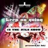 #2 The Juks Show - soulful, spiritual, sensual