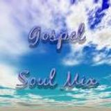 GOSPEL GOT SOUL MIX