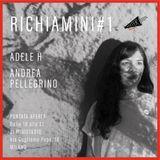 RICHIAMINI#1_Adele H + Andrea Pellegrino