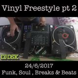 Vinyl Freestyle pt2 - Funk, Soul, B-boy Breaks & Beats 24-6-2017
