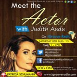 Meet The Actor with Judith Audu ft Patricia Schuman