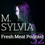 Fresh Meat Podcast 32