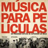 Programa #76: Música para películas