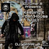 Keeping It Urban House Vol.1