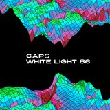 White Light 86 - Caps & Jones (Side B: The Honorable DJ Caps)