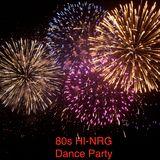 80's Hi-NRG Dance Party