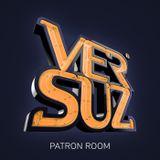 The Versuz #Patronroom podcast mixed by Dj Frederico (FEB 2016)