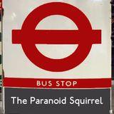 The Paranoid Squirrel ep 249