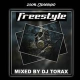 Freestyle 100% Uptempo by DJ TORAX