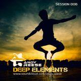 Deep Elements - Session 006
