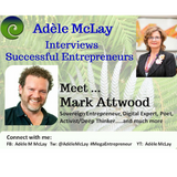 Successful Entrepreneurs' Stories - Adèle McLay Interviews Mark Attwood