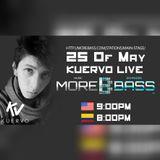MoreBass Kuervo LIVE