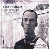 MATT BANGA - THE BEST OF ALBUM - URBAN CLUB SESSIONS