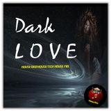 DARK LOVE (TAmaTto 2016 House,Deephouse,Techhouse Mix)