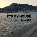 It's My House (Fourteenth)