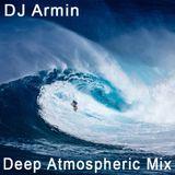 DJ Armin - Deep Atmospheric Mix 2018 Vol. #1