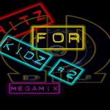 Klubb Kidz - Hitz For Kidz #2 2013 (Megamix)