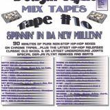 DJ Flynt - Mixtape #10 - Spinnin' In Da New Millenn' (2000)