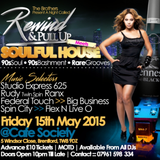 REWINE & PULL UP MIXTAPE CD FRIDAY THE 15th MAY 2015 @ 5 Windsor Close, Brentford TW8 9DZ