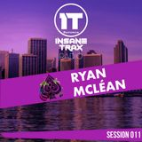 Insane Trax Radio - Session 011 (Ryan Mc Lean Guest Mix)
