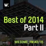 WILSONIC_FM: Best Of 2014 – Part II – 11.1.2015