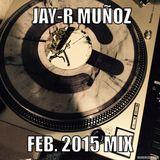 Jay-R Muñoz Feb.2015 Mix