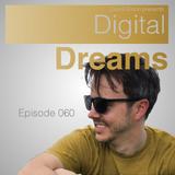 Digital Dreams Radio - Episode 060
