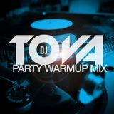 dj tova party warmup
