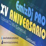 EmixDj PRO (XV Aniversario)[Especial CD Mix Comercial 2016]