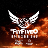 Simon Lee & Alvin - Fly Fm #FlyFiveO 585 (31.03.19)