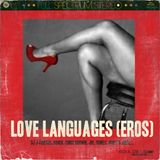 DJ J-Finesse Presents...Love Languages (Eros Edition)