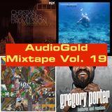 Audio Gold Mixtape Vol. 19