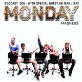 Monday madness Podcast! 009 - Feat. Bias