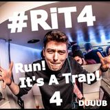 Run! It's a Trap! 4 #RiT4
