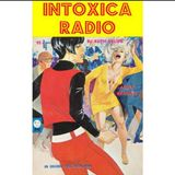 INTOXICA RADIO January 14, 2020