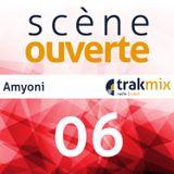Scène Ouverte 06   Amyoni
