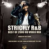 Strictly RNB BEST OF 2000 BY DJ E LOVE