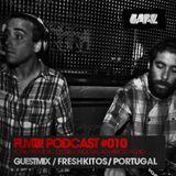 FLMB! PODCAST #010 / FRESHKITOS / PORTUGAL