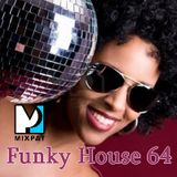 Funky House 64