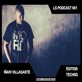 Ls Podcast 001 - Iñaki Villasante