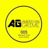 AmericanGrime 005: MC Twisty and DJ Omnibud