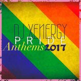 PRIDE ANTHEMS 2017 - DJ Xenergy