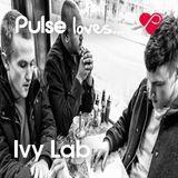 Pulse Loves... Ivy Lab
