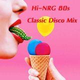Hi-NRG 80s Classic Disco Mix