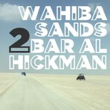 Wahiba Sands to Bar Al Hickman (Winter 2014)